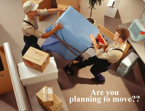 Are you planning to move??